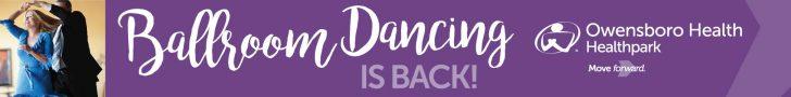 Owensboro Health Ball Room Dancing – 728×90