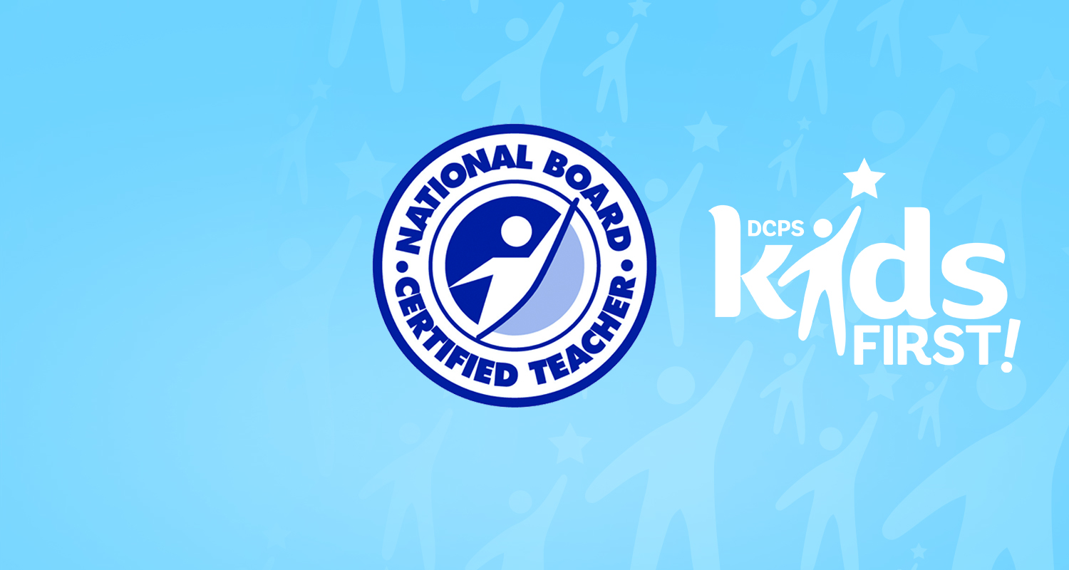 Record Number Of Dcps Educators Earn National Board Certification